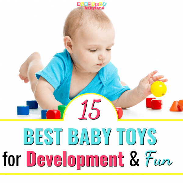 15 Best Baby Toys for Development and Fun