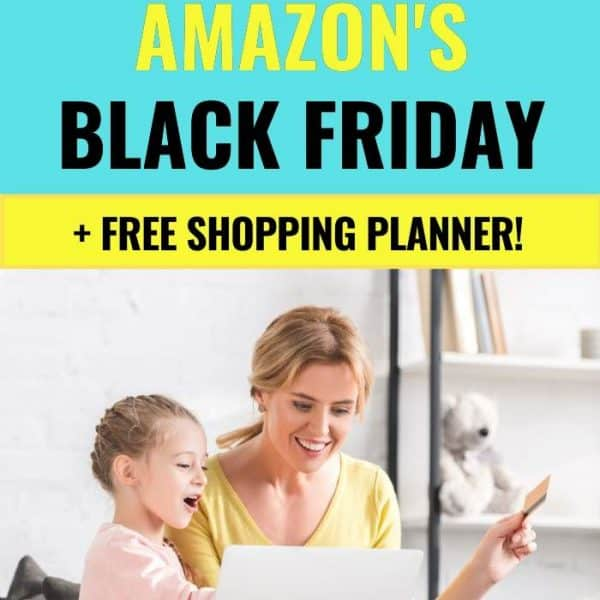 How to Save More Money at Amazon's Black Friday Sale - Free Shopping Planner