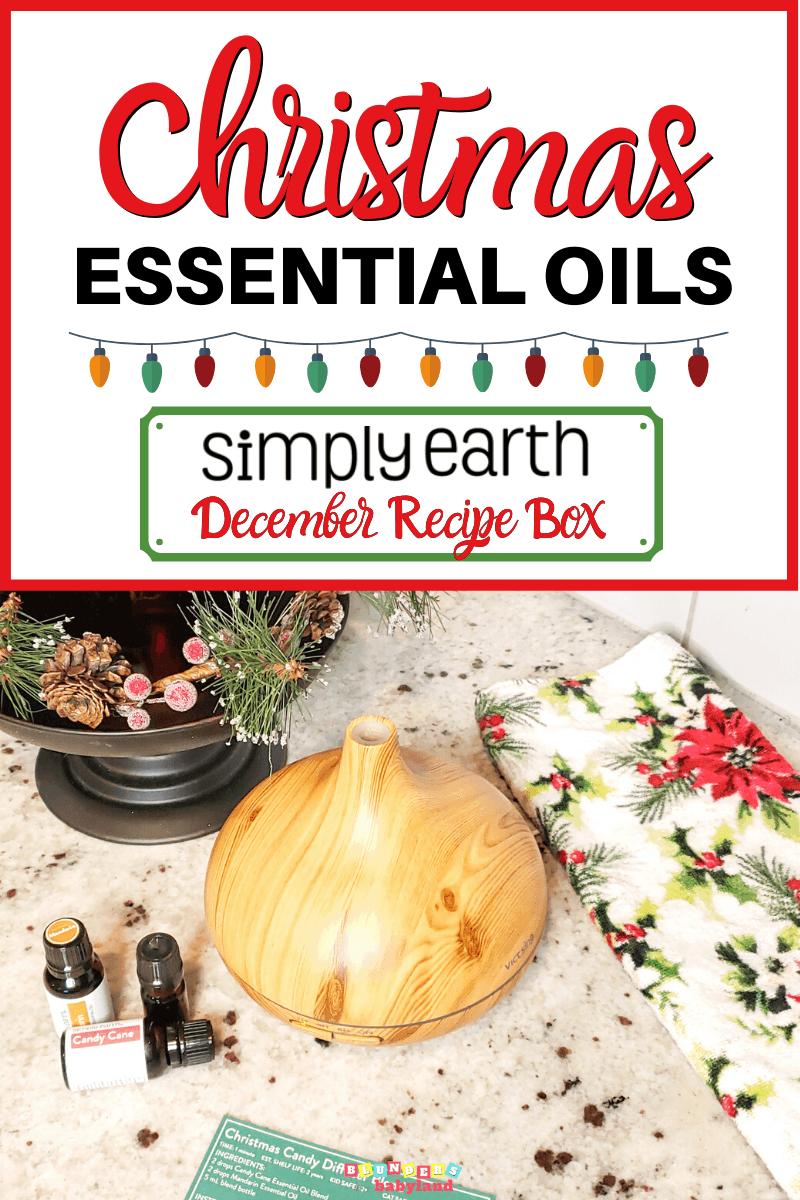 Christmas Essential Oils - Simply Earth December Recipe Box Review (1)