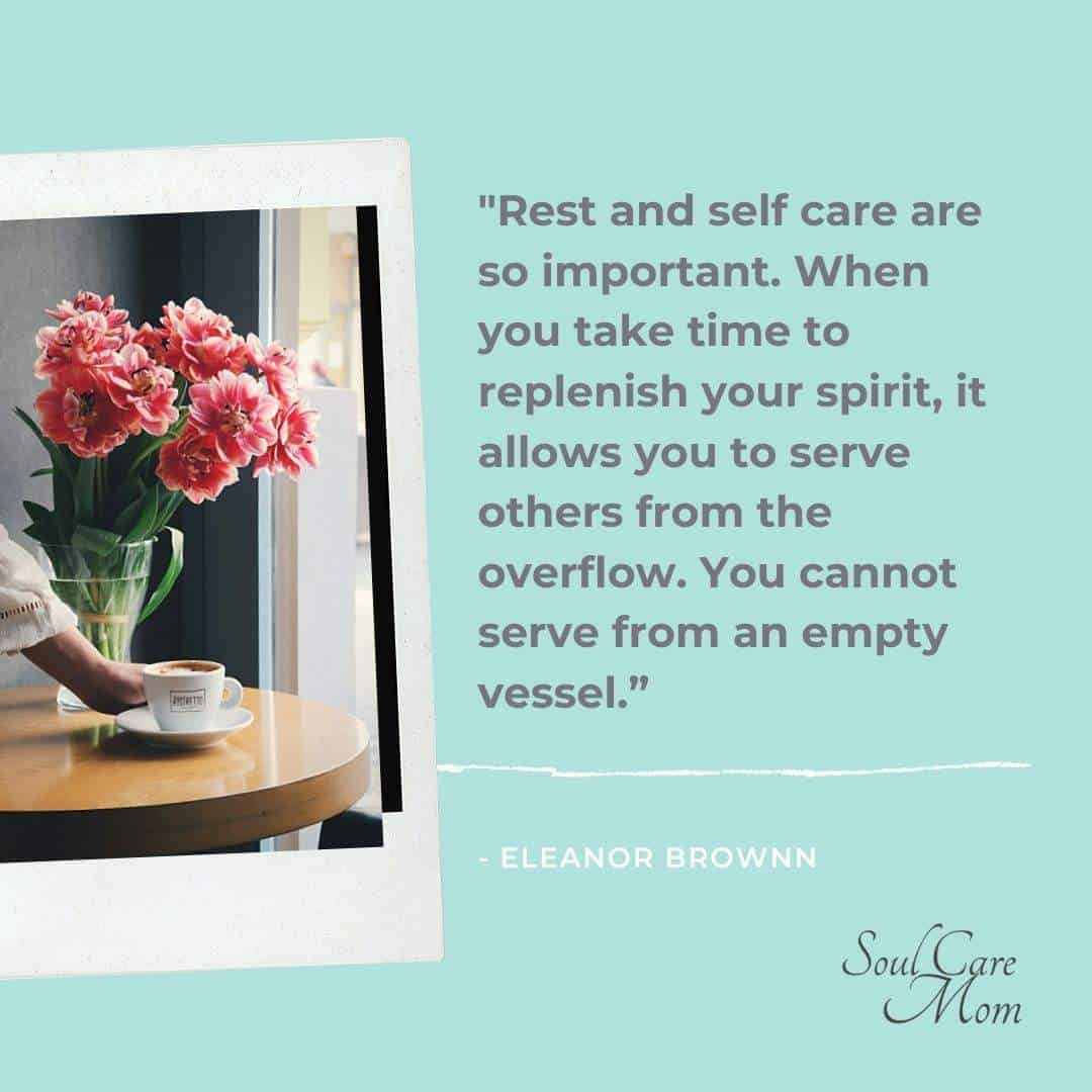 Eleanor Brownn Rest and Self Care Quote - Soul Care Mom