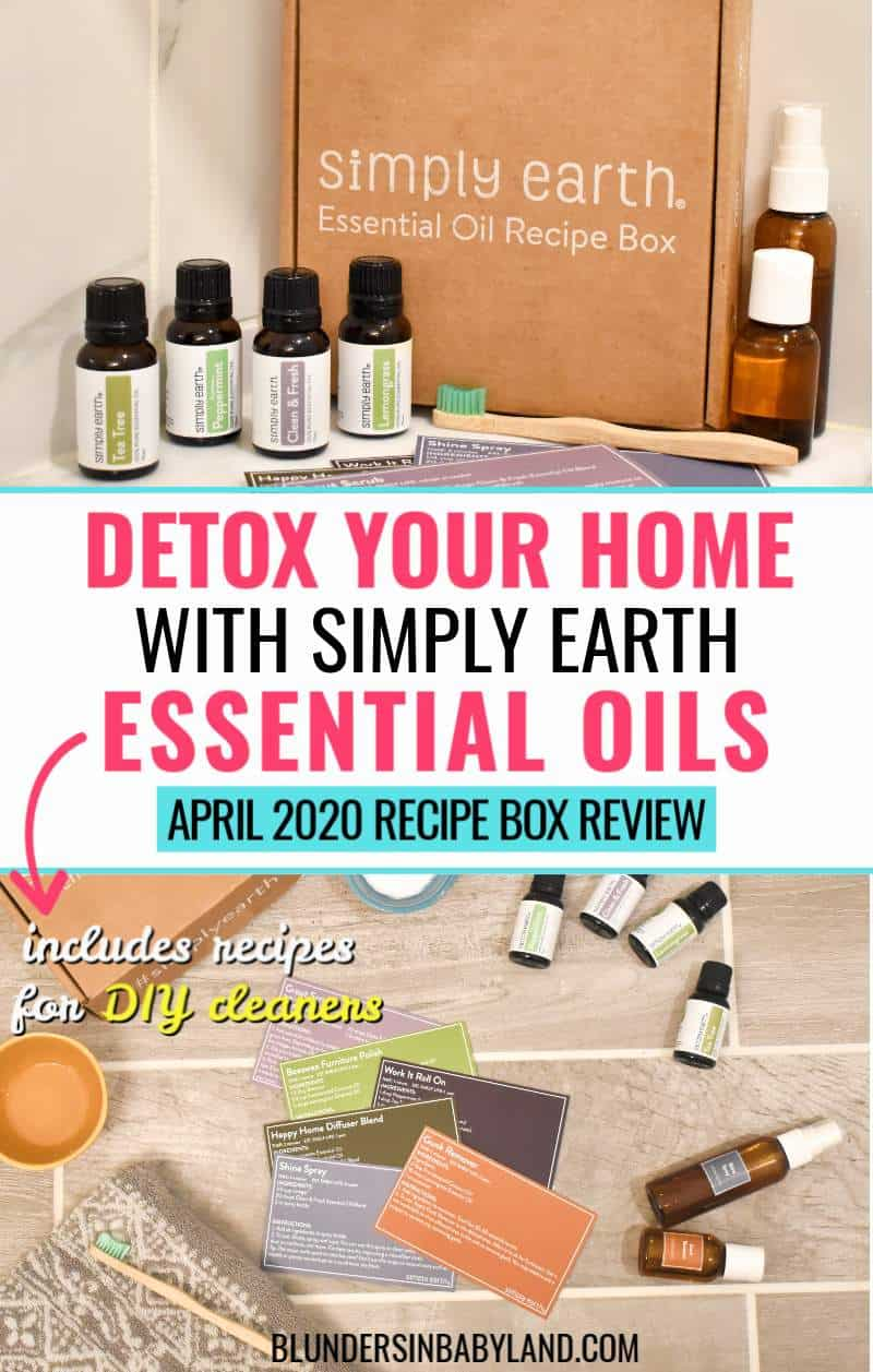 Detox Your Home With DIY Essential Oil Cleaners - Simply Earth April 2020 Recipe Box Review copy (1)