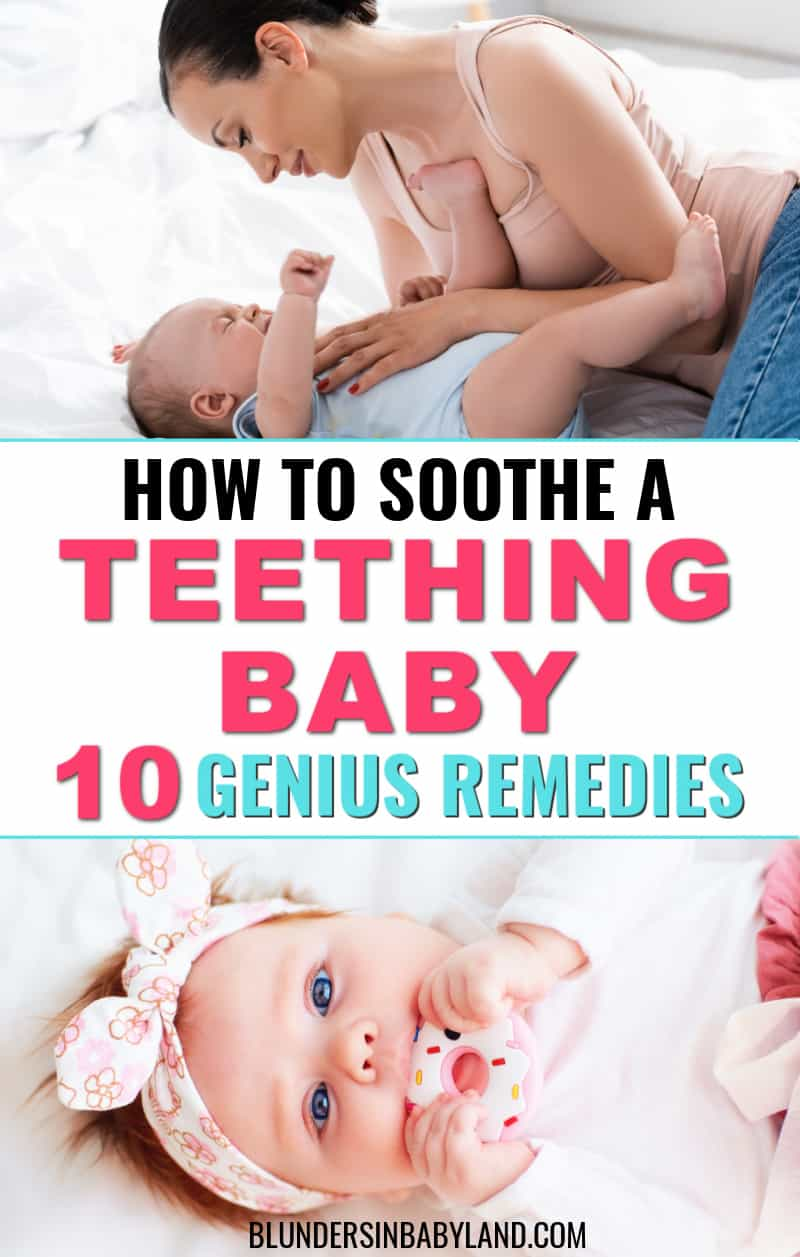 How to Soothe a Teething Baby - Teething Remedies for Babies - Baby Teething Remedies