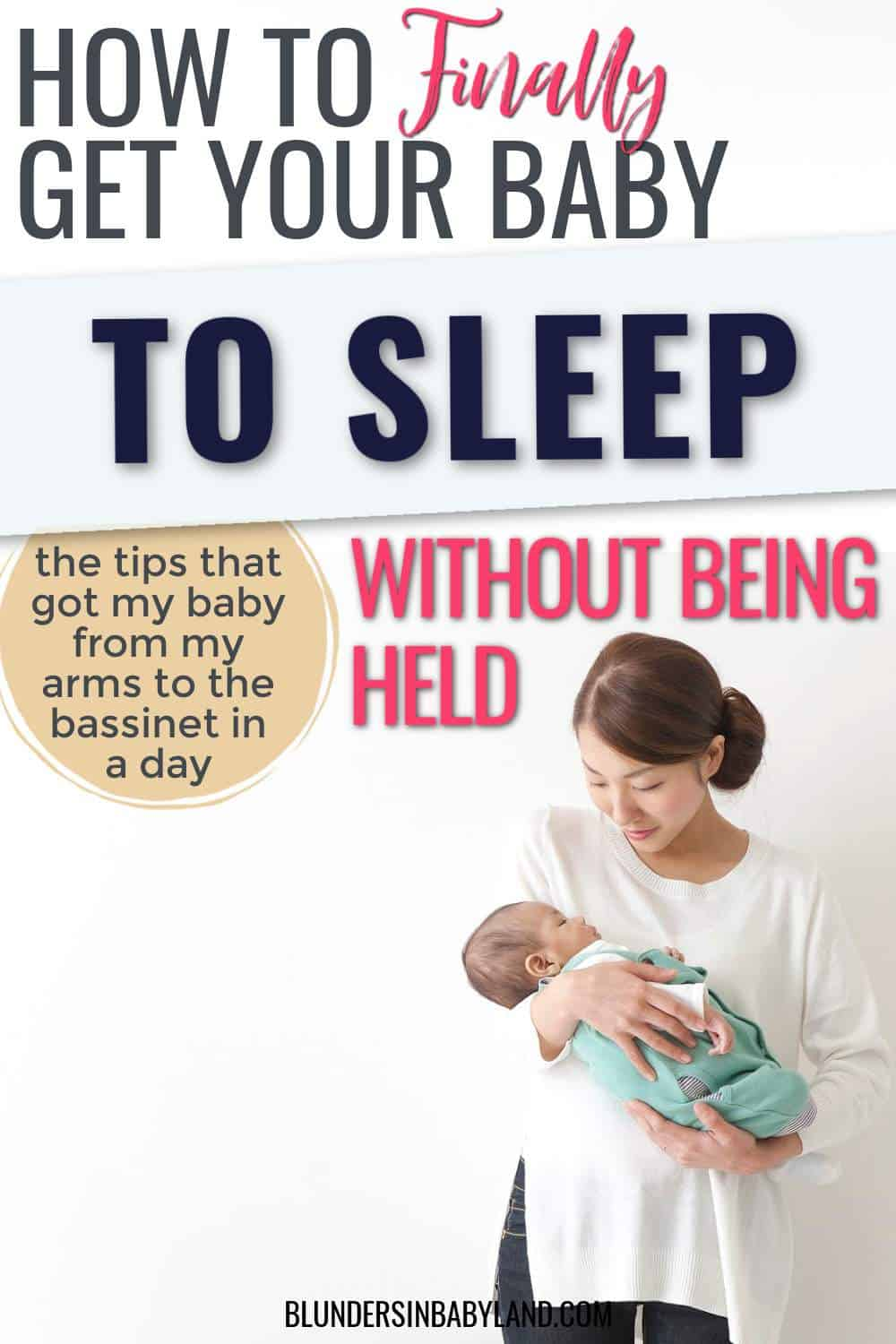 Baby Only Sleep in My Arms - How to Get Baby to Sleep Without Being Held - Baby only sleeps when held
