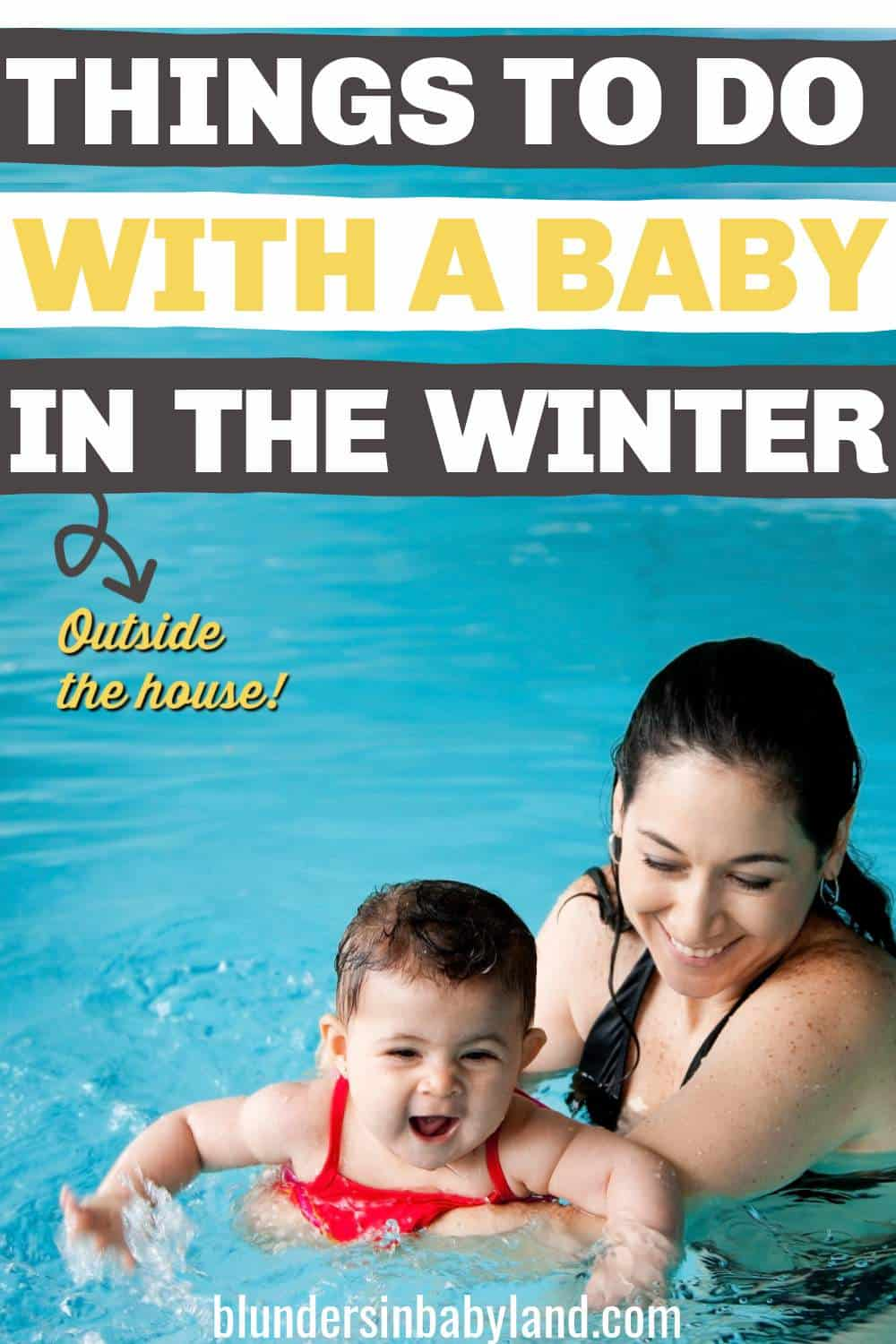 Things to Do with a Baby in the Winter -Places to Go with a Baby