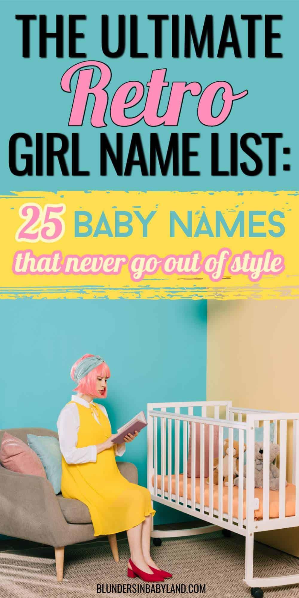 Retro Baby Girl Names - Retro Baby Names