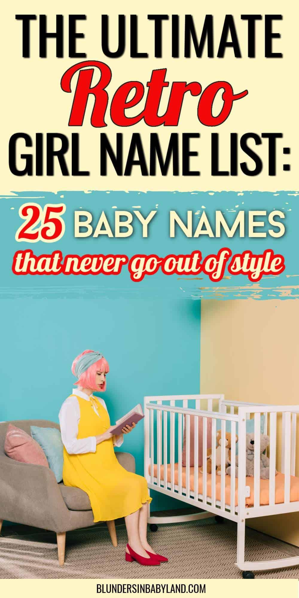 Retro Girl Names - Retro Baby Names