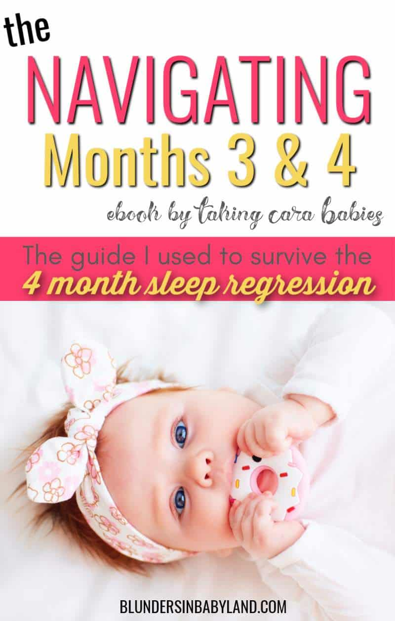 Navigating Months 3 and 4 - Taking Cara Babies - 4 Month Sleep Regression (1)