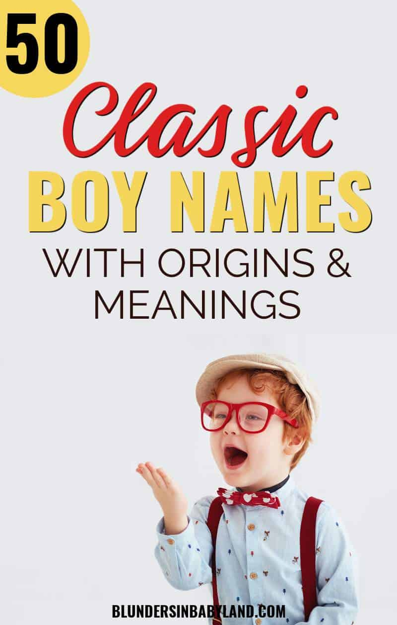 Classic Boy Names - Traditional Baby Names for Boys 2