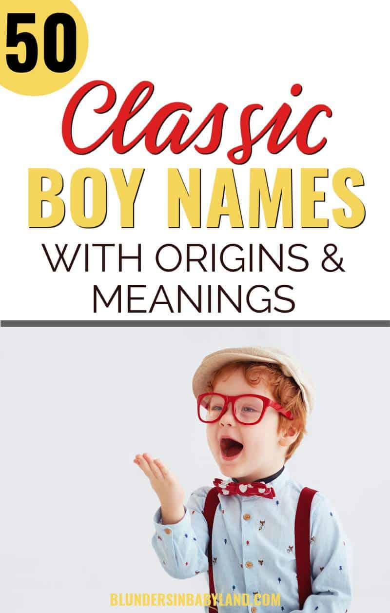 Classic Boy Names - Traditional Baby Names for Boys