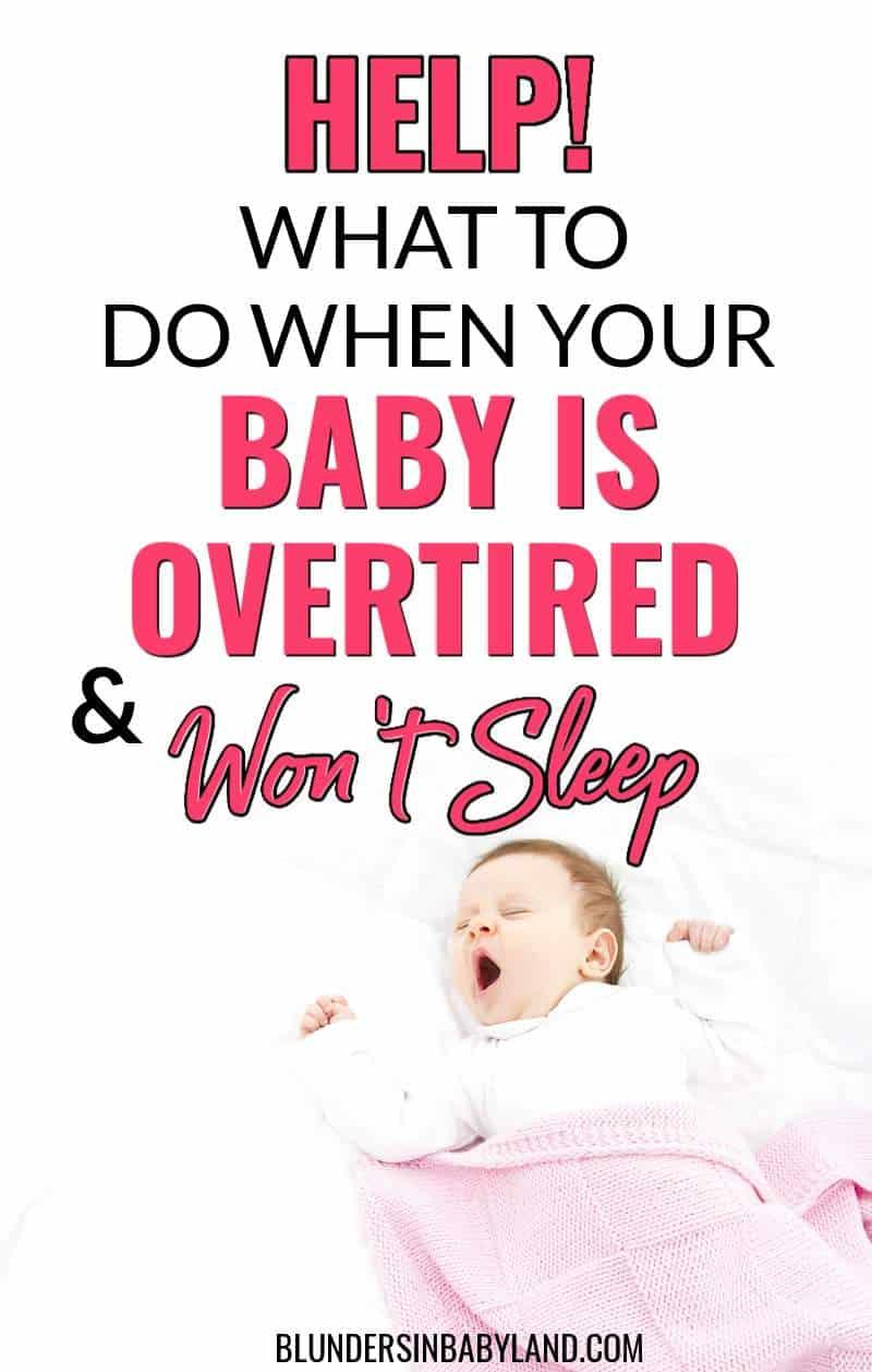 Overtired Baby Won't Sleep